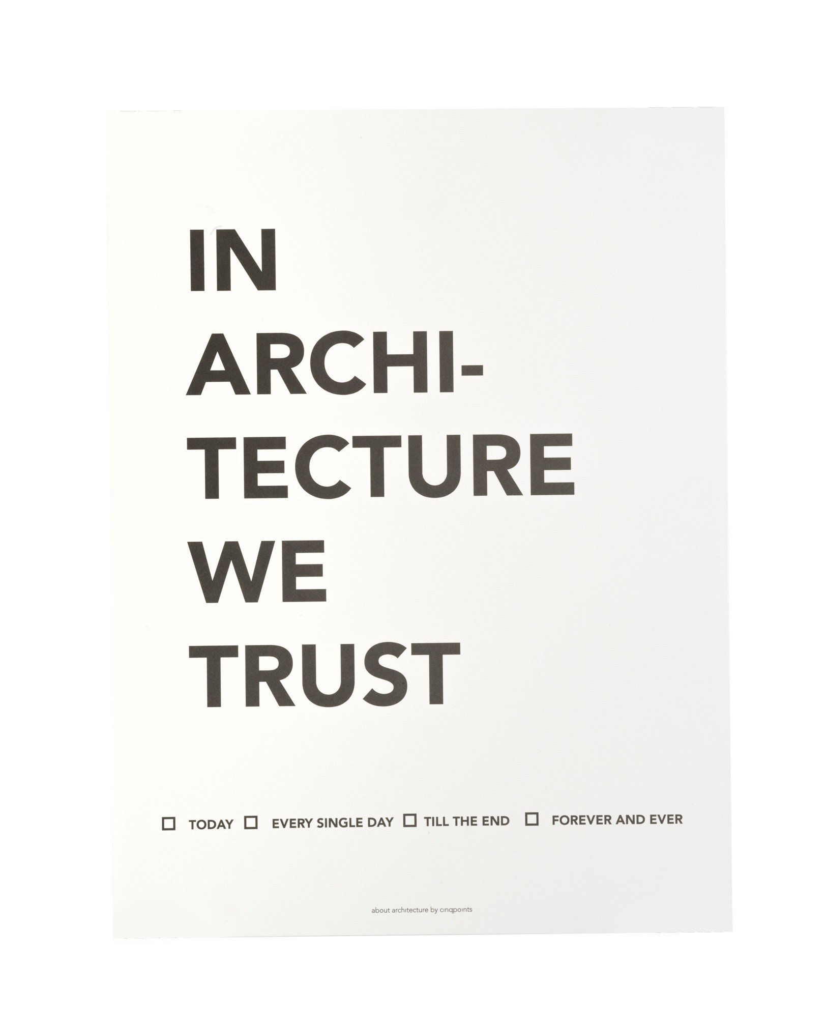 Plakat In Architecture We Trust - 37820